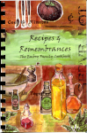 Recipes & Remembrances: The Embry Family Cookbook